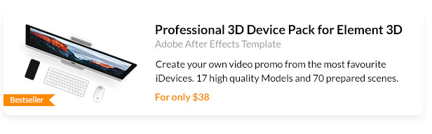 ​Create your own video promo from the most favourite iDevices. 17 high quality Models and 70 prepared scenes.