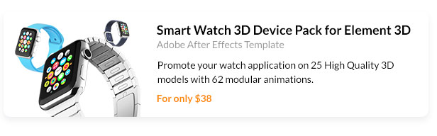 Promote your watch application on 25 High Quality 3D models with 62 modular animations.